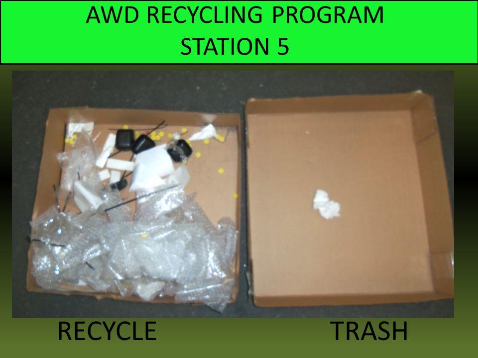 AWD RECYCLING PROGRAM STATION 5 RECYCLE TRASH