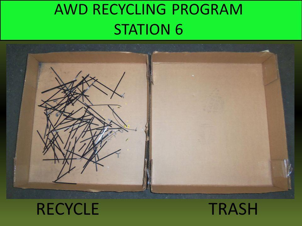 AWD RECYCLING PROGRAM STATION 6 RECYCLE TRASH