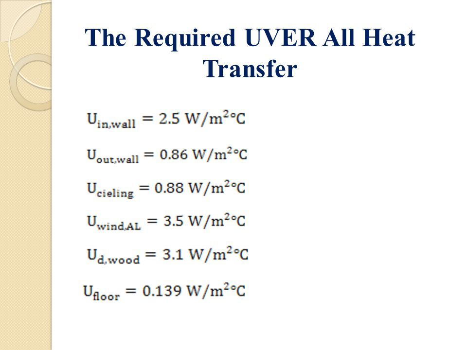 The Required UVER All Heat Transfer