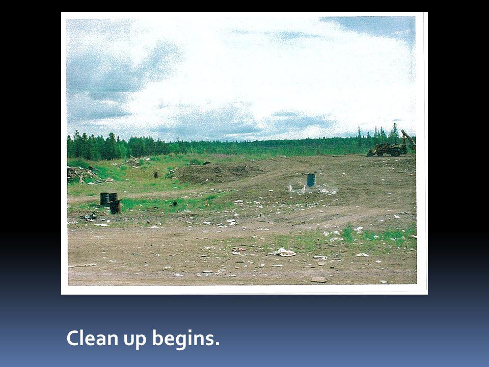 Clean up begins.