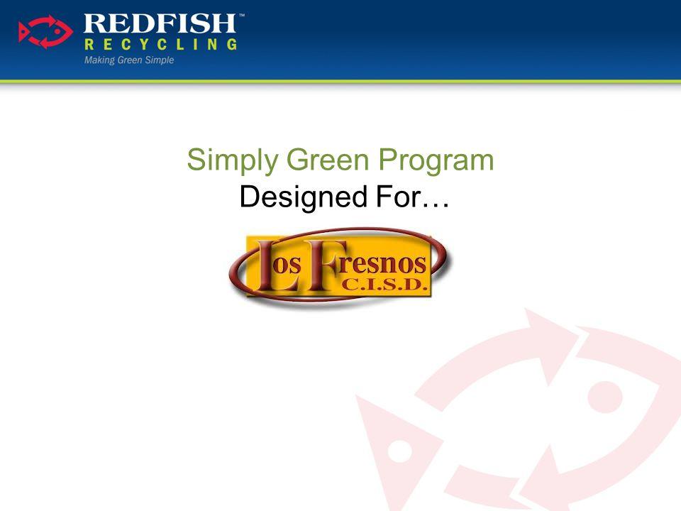 Simply Green Program Designed For…