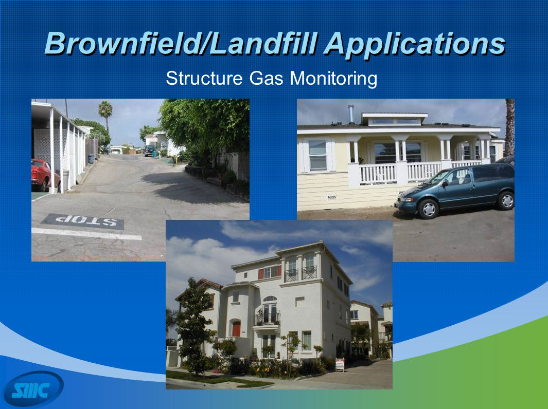 Brownfield/Landfill Applications Structure Gas Monitoring