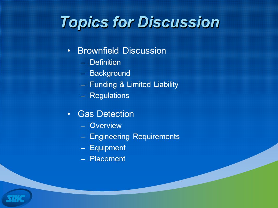 Brownfield/Landfill Applications What is a Brownfield according to EPA …..real property, the expansion, redevelopment, or reuse of which may be complicated by the presence of a hazardous substance, pollutant or contamination. This includes sites contaminated by –Controlled substances –Petroleum or petroleum products –Mine-scarred lands