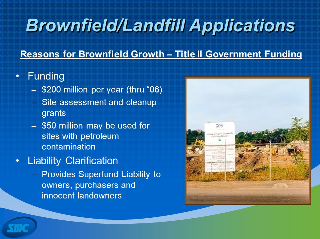 Brownfield/Landfill Applications Combustible Gas (methane typically) Ammonia Carbon Monoxide Chlorine Hydrogen Sulfide Nitrous Oxides Typical Gases Found and Require Monitoring
