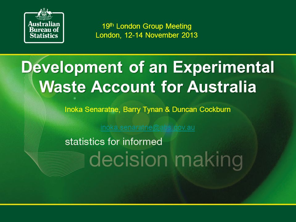 Data sources (continued)  Waste and recycling in Australia (WRiA) – commissioned by SEWPaC (Dept.