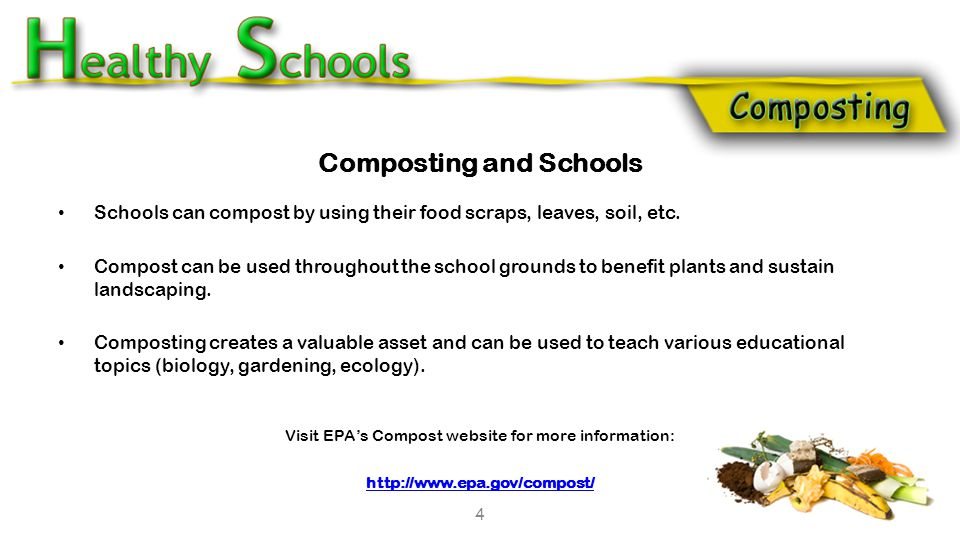 Composting and Schools Schools can compost by using their food scraps, leaves, soil, etc. Compost can be used throughout the school grounds to benefit