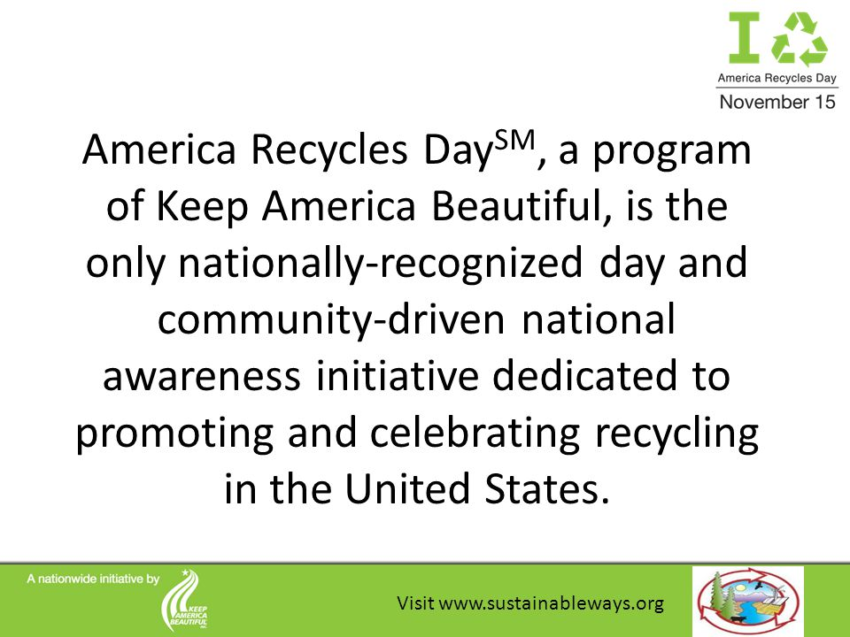 For National Recycles Day, I hope that: Rotary will promote recycling at all your events.