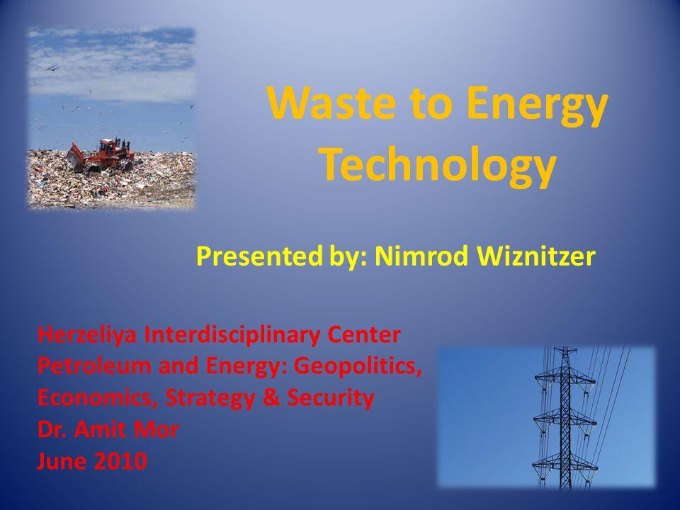 Herzeliya Interdisciplinary Center Petroleum and Energy: Geopolitics, Economics, Strategy & Security Dr.