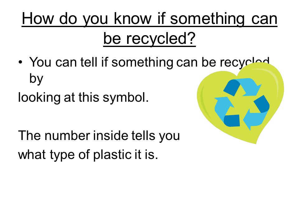 Types of Recycling.You can recycle plastic bottles.