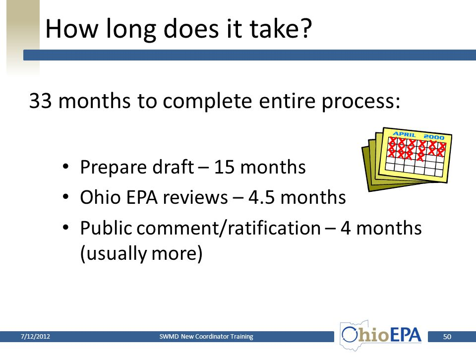 What are the steps? Policy committee makes draft plan available for public comment Policy committee ratifies draft plan Ohio EPA reviews ratified plan