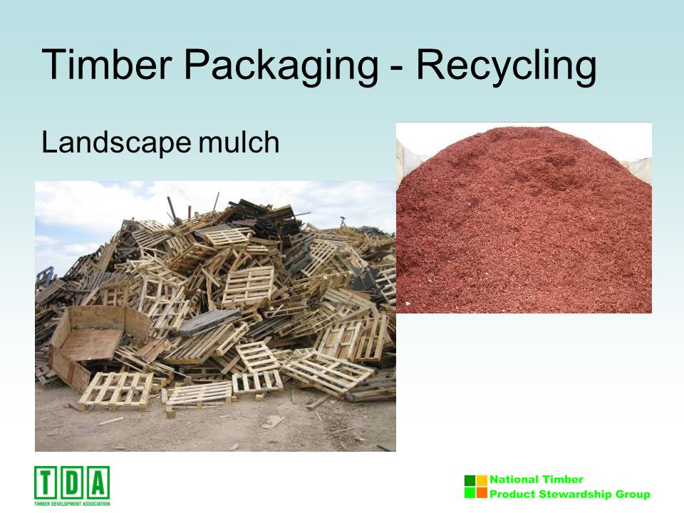 Timber Packaging - Recycling Landscape mulch
