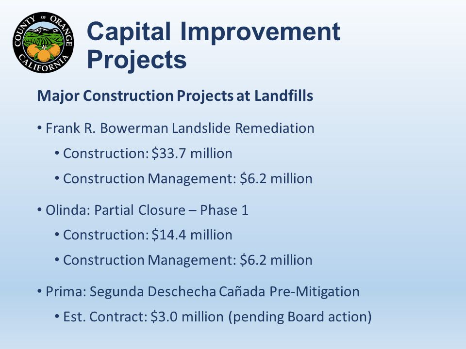 Capital Improvement Projects Major Construction Projects at Landfills Frank R.