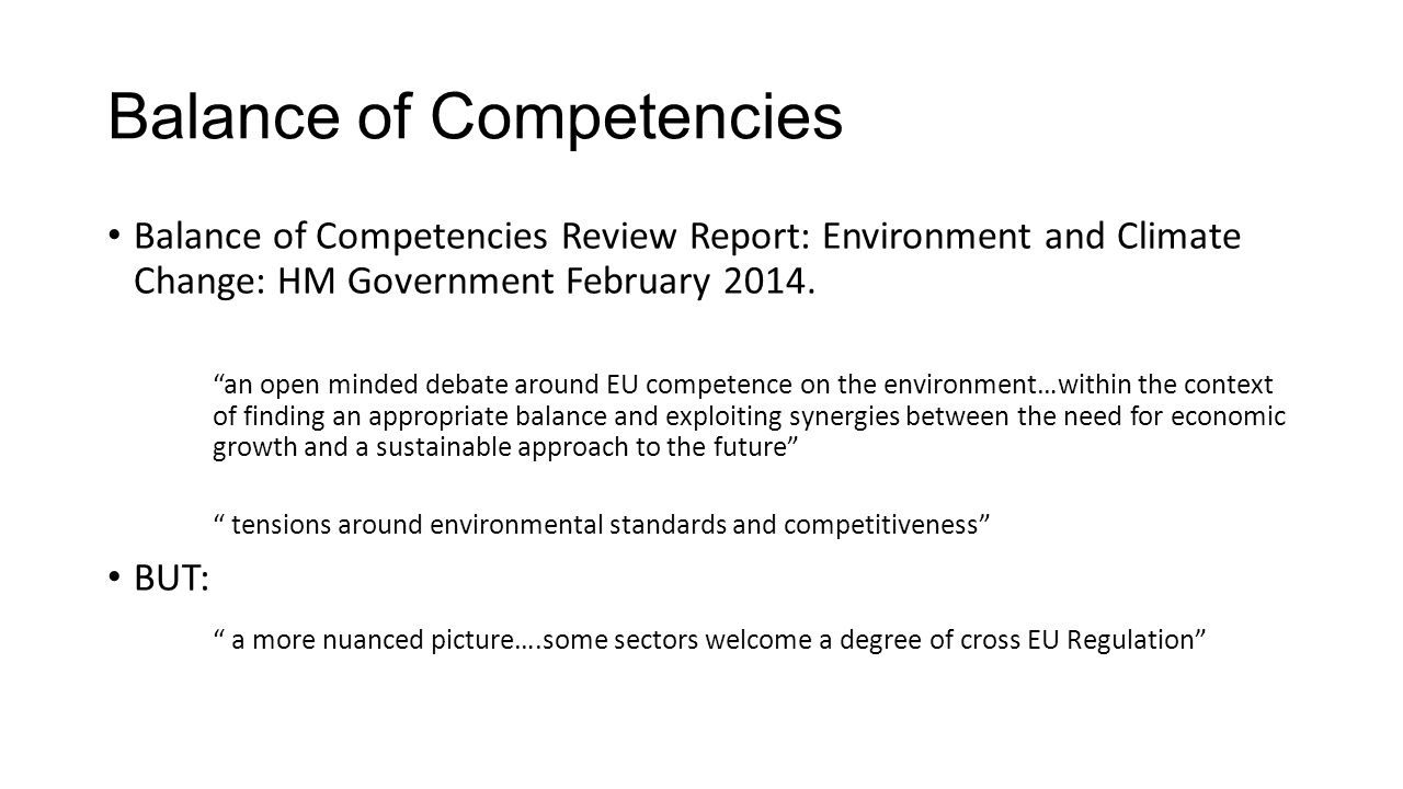 Balance of Competencies Balance of Competencies Review Report: Environment and Climate Change: HM Government February 2014.