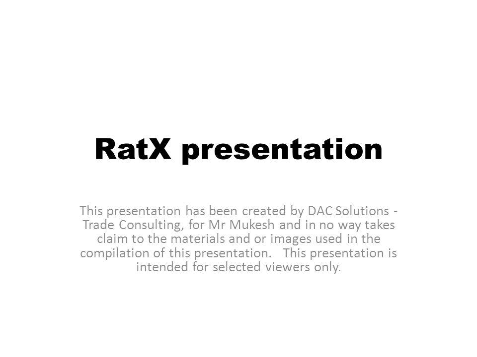 Why RatX.