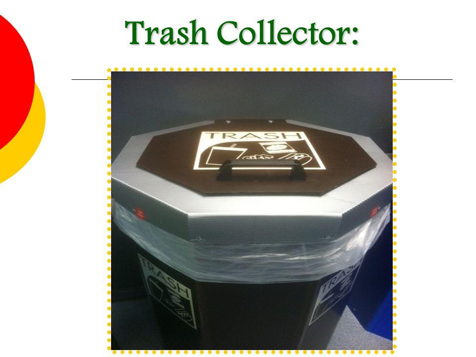 Trash Collector: