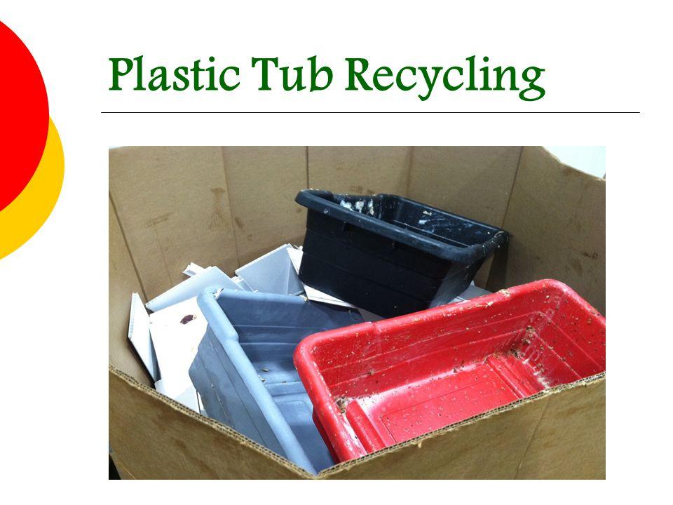Plastic Tub Recycling