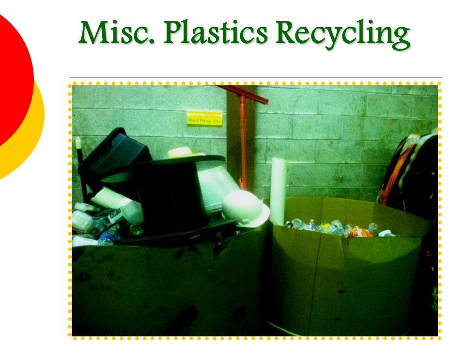 Misc. Plastics Recycling