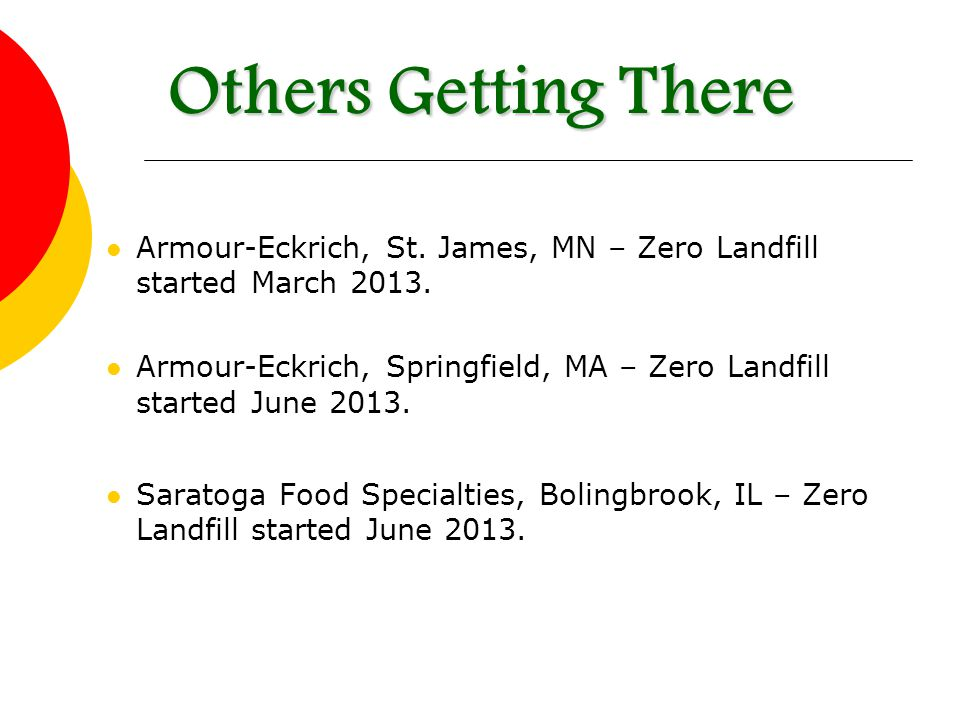 Armour-Eckrich, St. James, MN – Zero Landfill started March 2013.