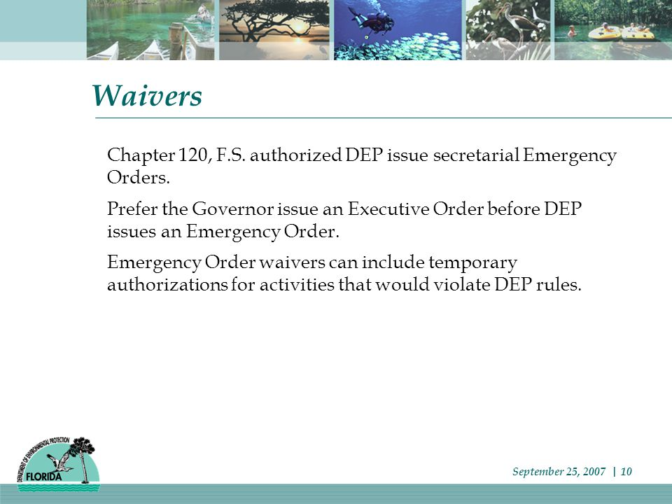 Waivers Chapter 120, F.S. authorized DEP issue secretarial Emergency Orders.