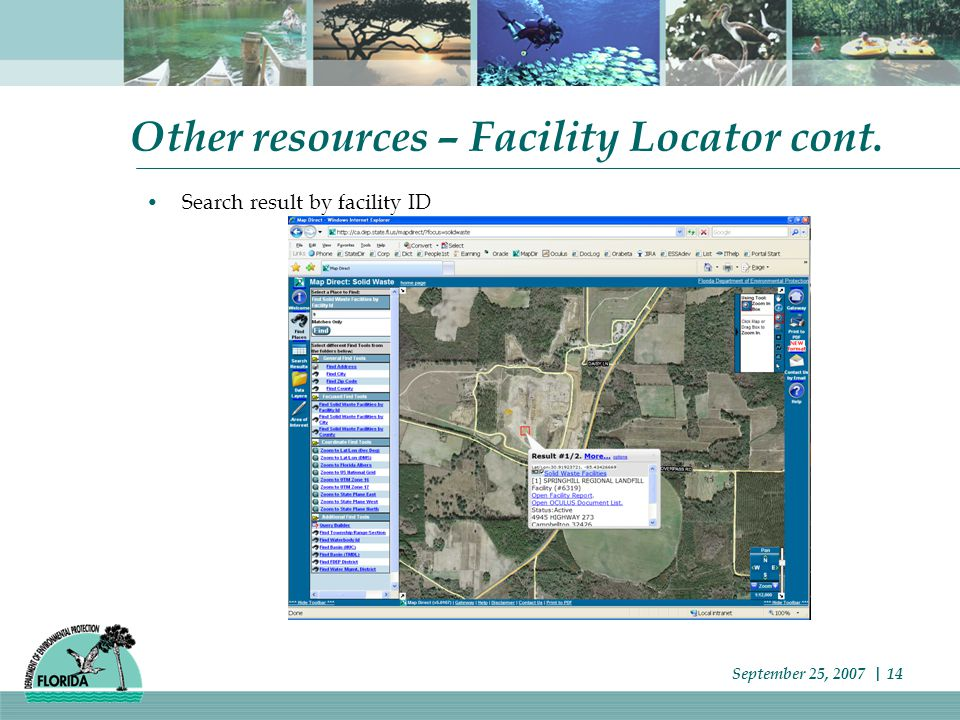 Other resources – Facility Locator cont. Search result by facility ID September 25, 2007 | 14