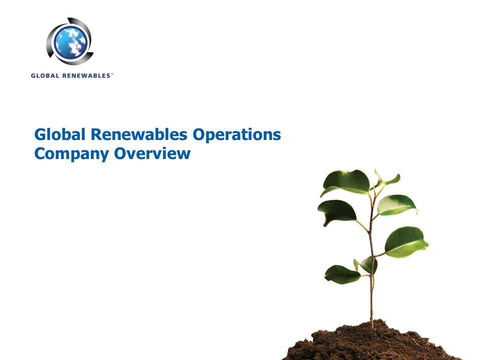 Global Renewables Operations Company Overview