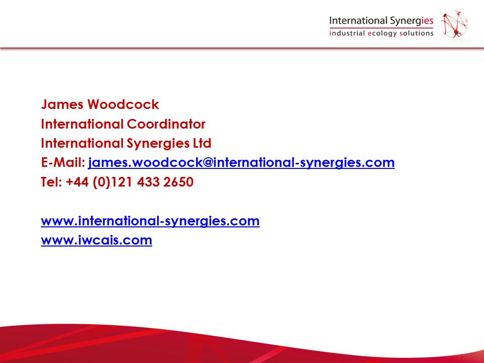 James Woodcock International Coordinator International Synergies Ltd E-Mail: james.woodcock@international-synergies.comjames.woodcock@international-sy
