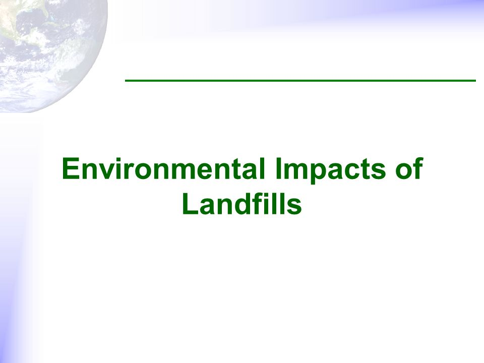 Environmental Impacts of Landfills