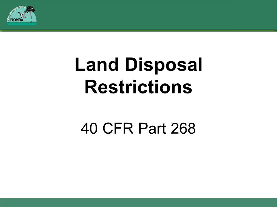 Land Disposal Restrictions 40 CFR Part 268