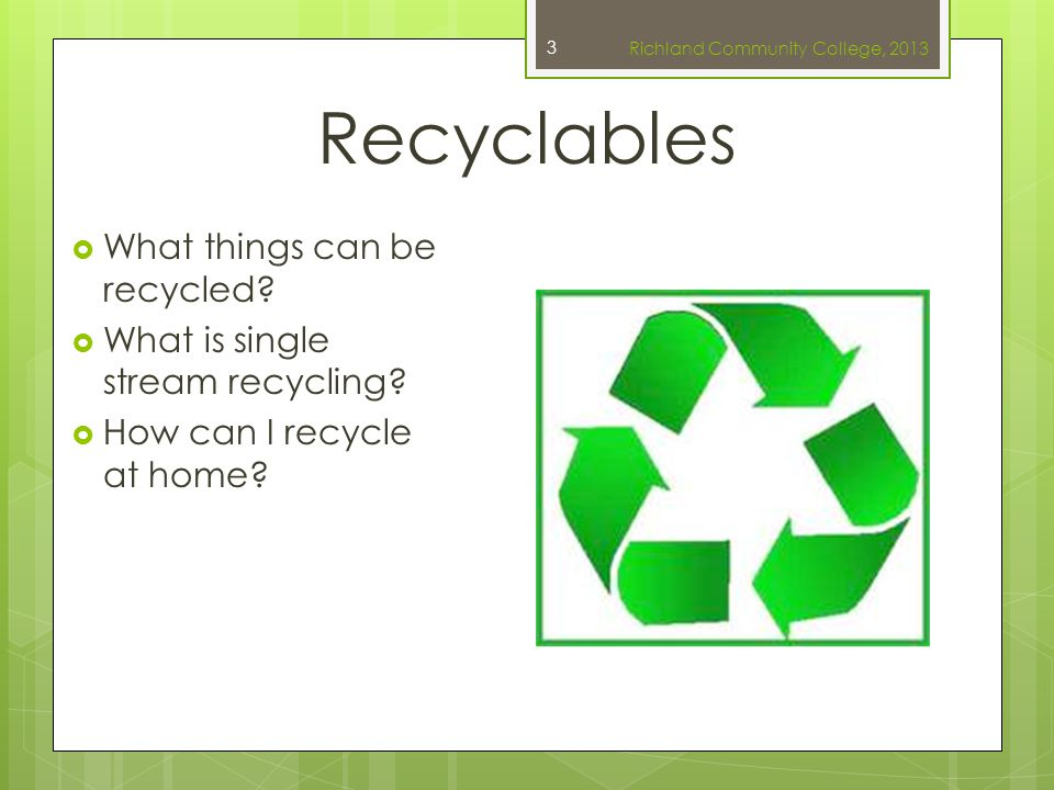 Non-recyclables  What things cannot be recycled. What do we do with dangerous garbage.