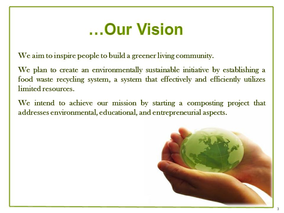 We aim to inspire people to build a greener living community.