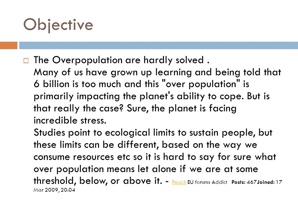 Objective  The Overpopulation are hardly solved.