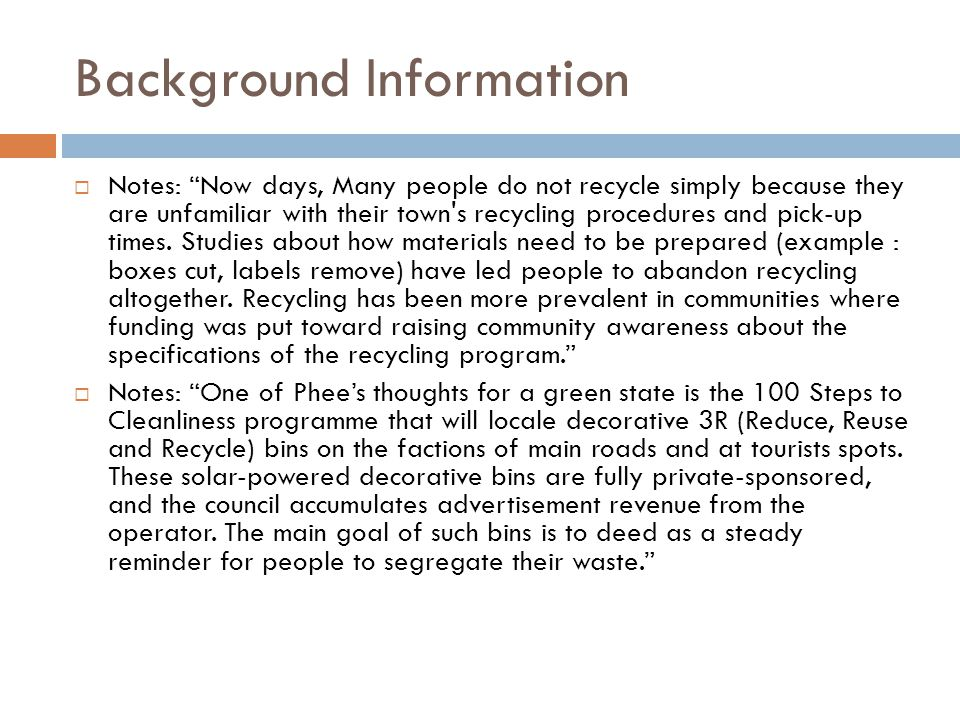 Background Information Plastic bags are the cause of major environmental concerns.