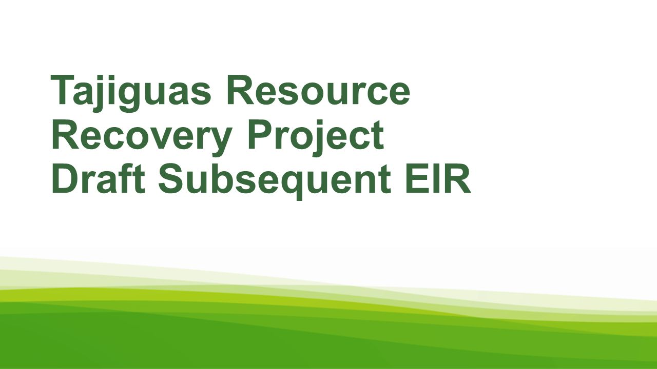 Tajiguas Resource Recovery Project Draft Subsequent EIR