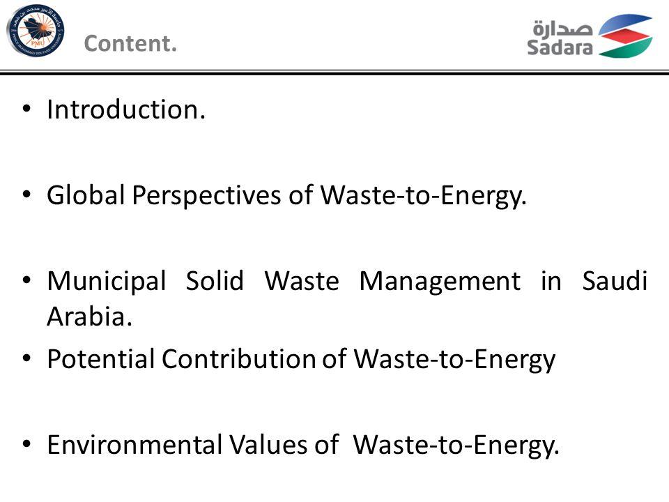 Environmental Values of WTE in Saudi Arabia The Environmental value of the two Scenarios were estimated based on EPA USA approach.