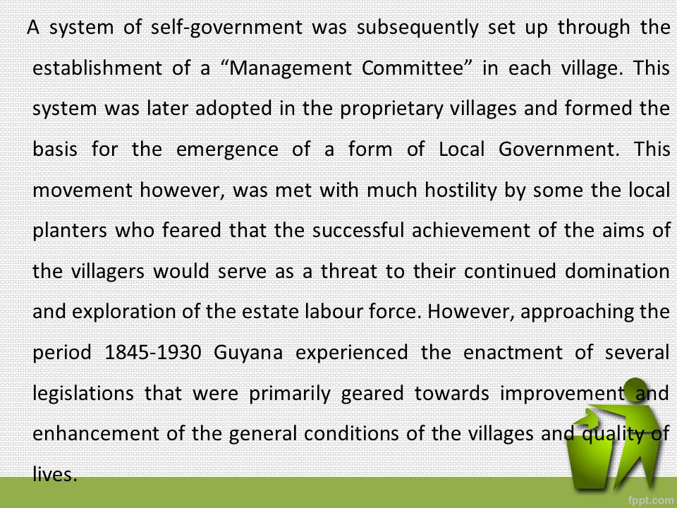 During the period of 1932, a decentralized system of administration through District Commissions was introduced and subsequently three years later (1935) an ordinance was passed which provided improved methods of village elections.