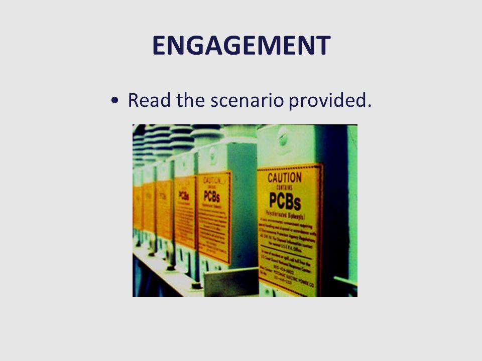 ENGAGEMENT Read the scenario provided.