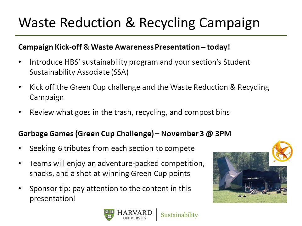 Waste Reduction & Recycling Campaign Campaign Kick-off & Waste Awareness Presentation – today.