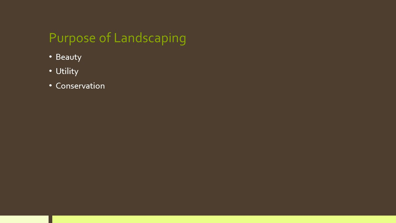 Purpose of Landscaping Beauty Utility Conservation