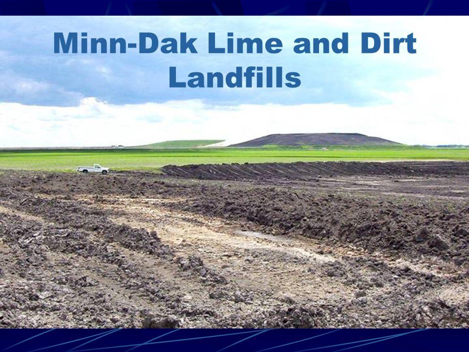 Minn-Dak Lime and Dirt Landfills