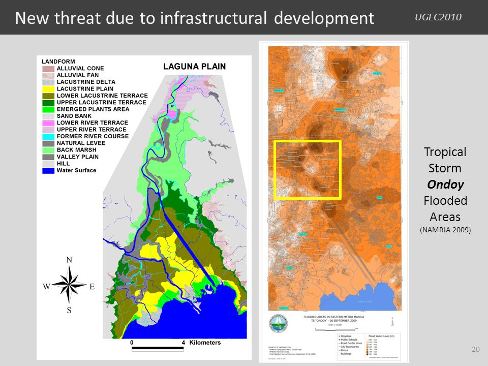 UGEC2010 New threat due to infrastructural development Tropical Storm Ondoy Flooded Areas (NAMRIA 2009) 20