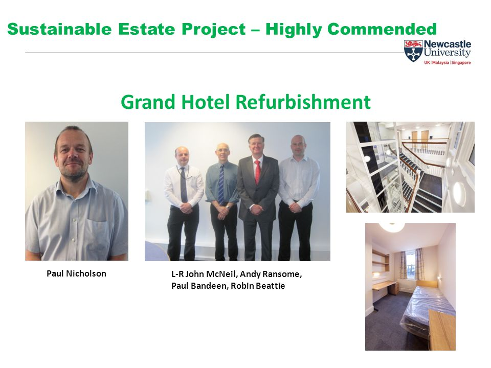 Sustainable Estate Project – Highly Commended Grand Hotel Refurbishment L-R John McNeil, Andy Ransome, Paul Bandeen, Robin Beattie Paul Nicholson
