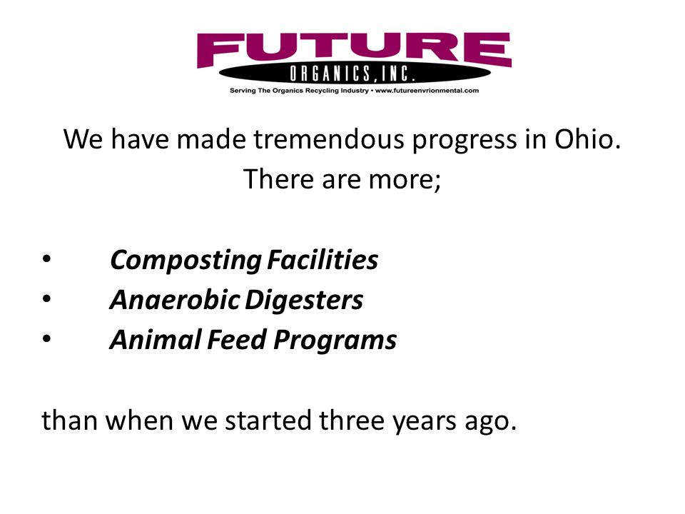 We have made tremendous progress in Ohio.