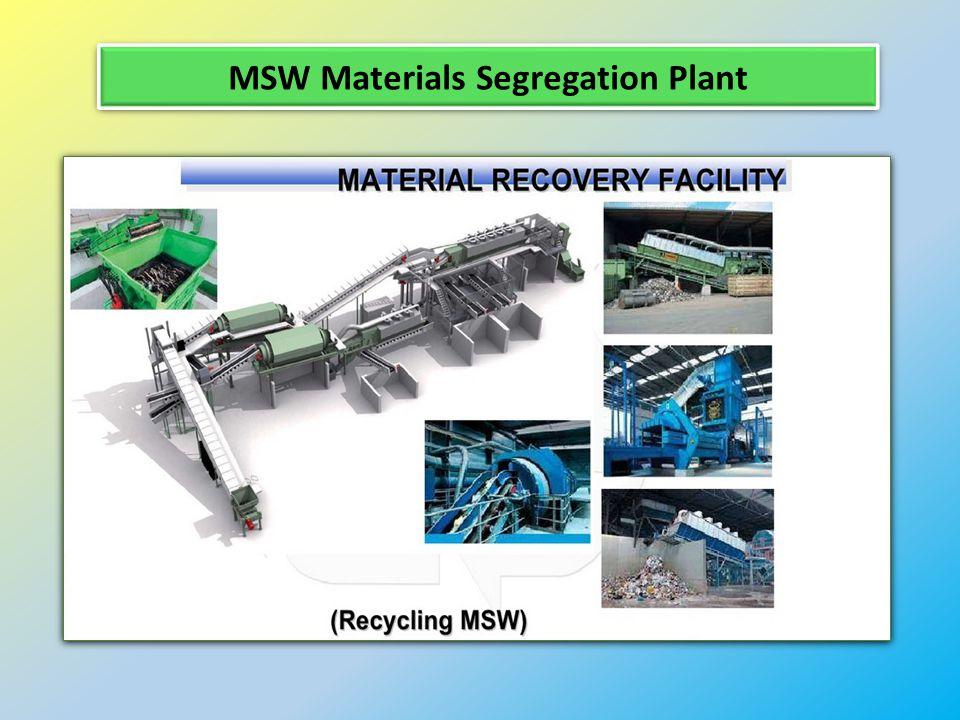 MSW Materials Segregation Plant