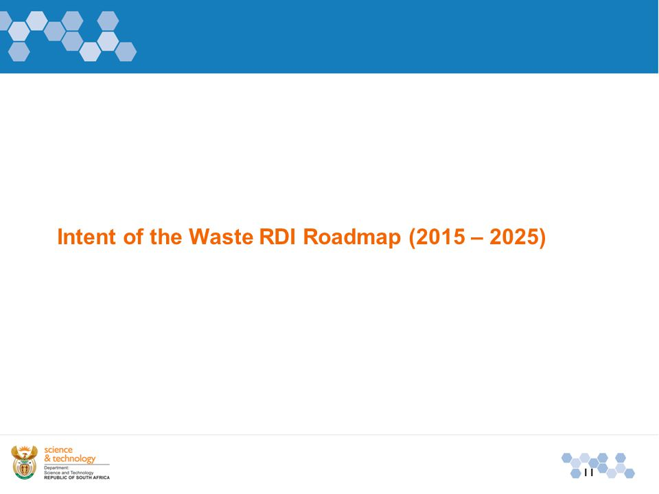 Intent of the Waste RDI Roadmap (2015 – 2025) 11