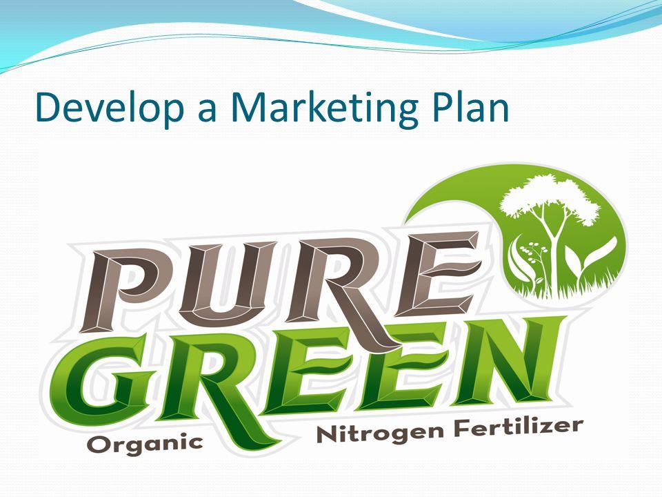 Develop a Marketing Plan