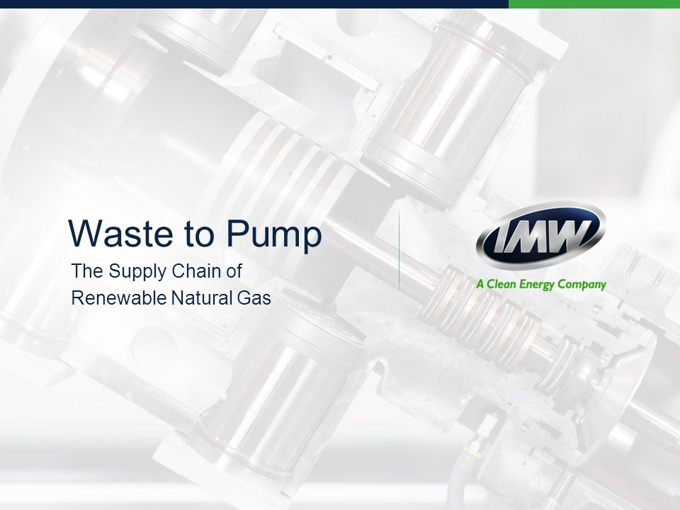 Waste to Pump The Supply Chain of Renewable Natural Gas