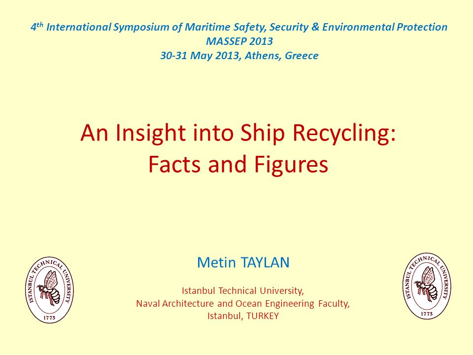Ship Recycling Shipbreaking is the practice of dismantling an obsolete vessel for scrapping and/or disposal.