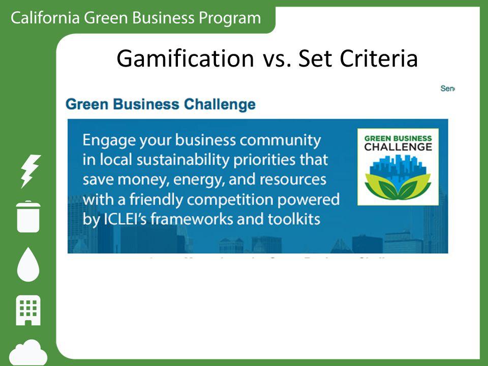 Gamification vs. Set Criteria