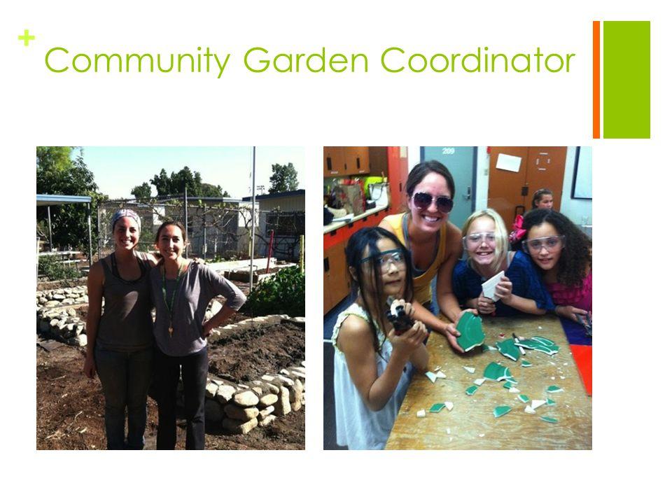 + Community Garden Coordinator