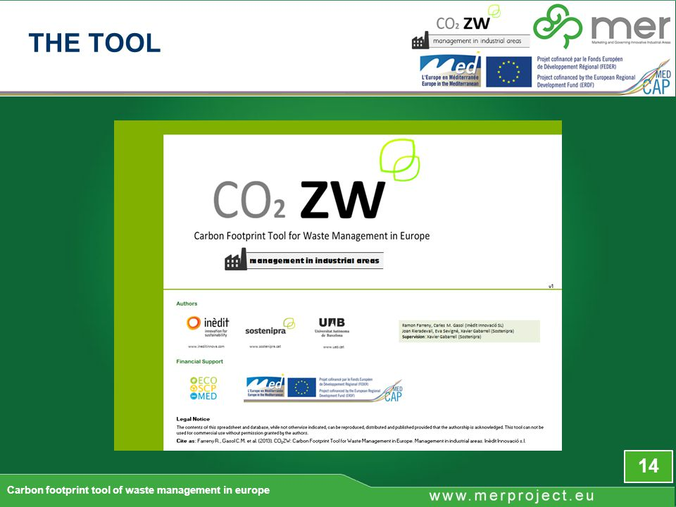 14 Carbon footprint tool of waste management in europe THE TOOL